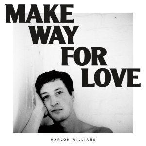 MarlonWilliams_MakeWayForLove