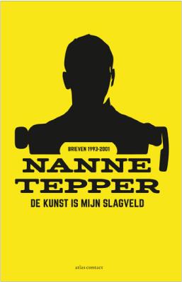 cover Nanne Tepper - de kunst is mijn slagveld