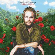 Hiss Golden Messenger - Hallelujah Anyhow