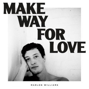 MarlonWilliams_MakeWayForLove